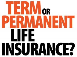 Term or Permanent Life Insurance